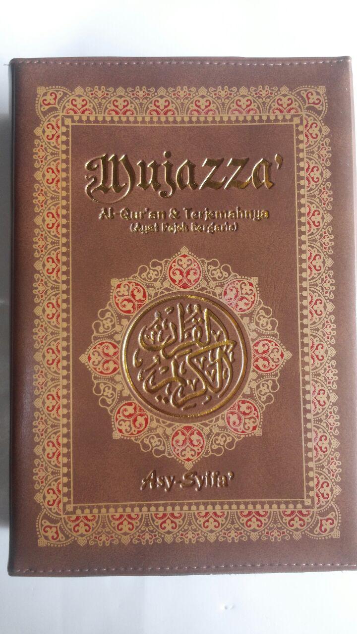 Al-Qur'an Per Juz Mujazza Terjemah Ayat Pojok Garis B5 160.000 10% 144.000 Asy-Syifa' cover 5