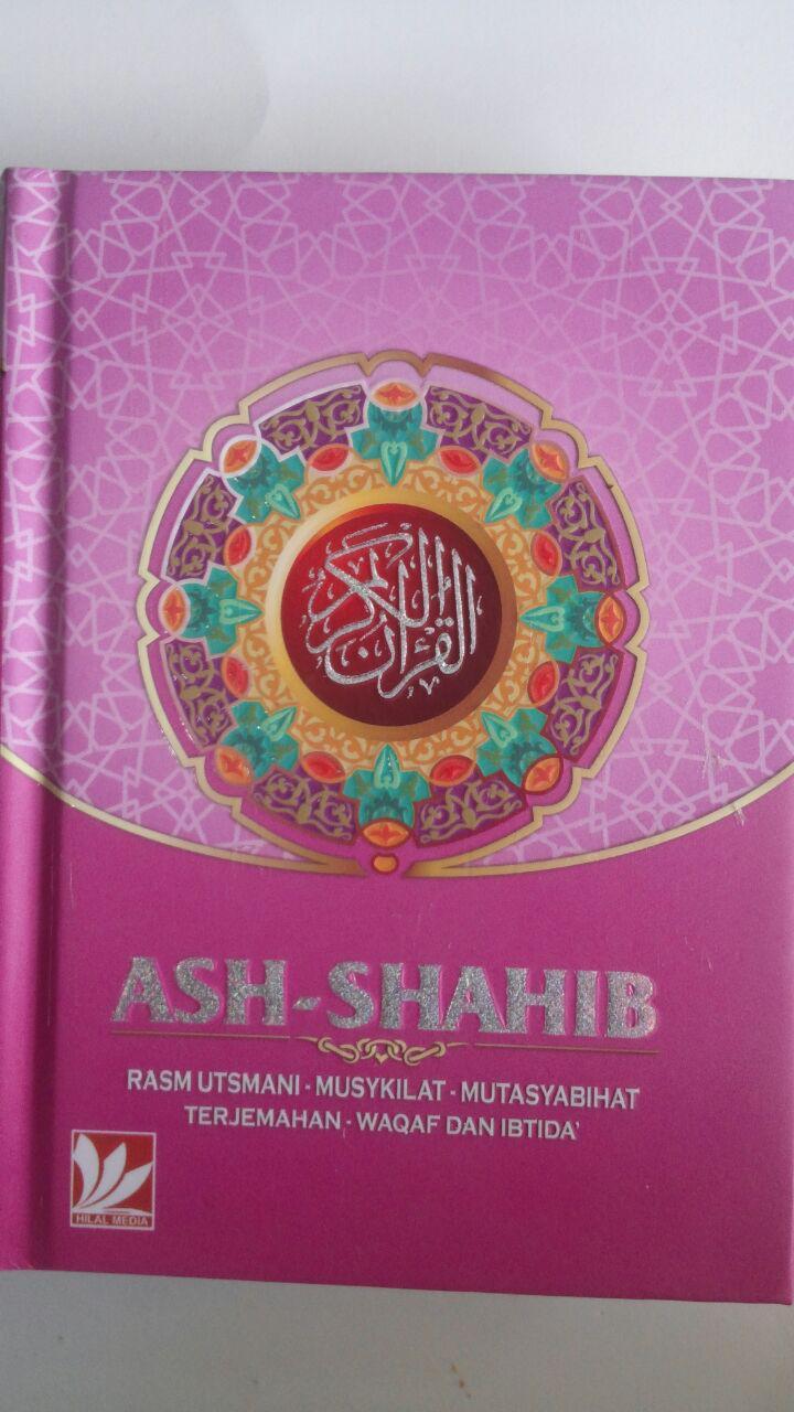 Al-Qur'an Terjemah Ash-Shahib Ukuran A6 75.000 15% 63.750 Hilal Media cover 2