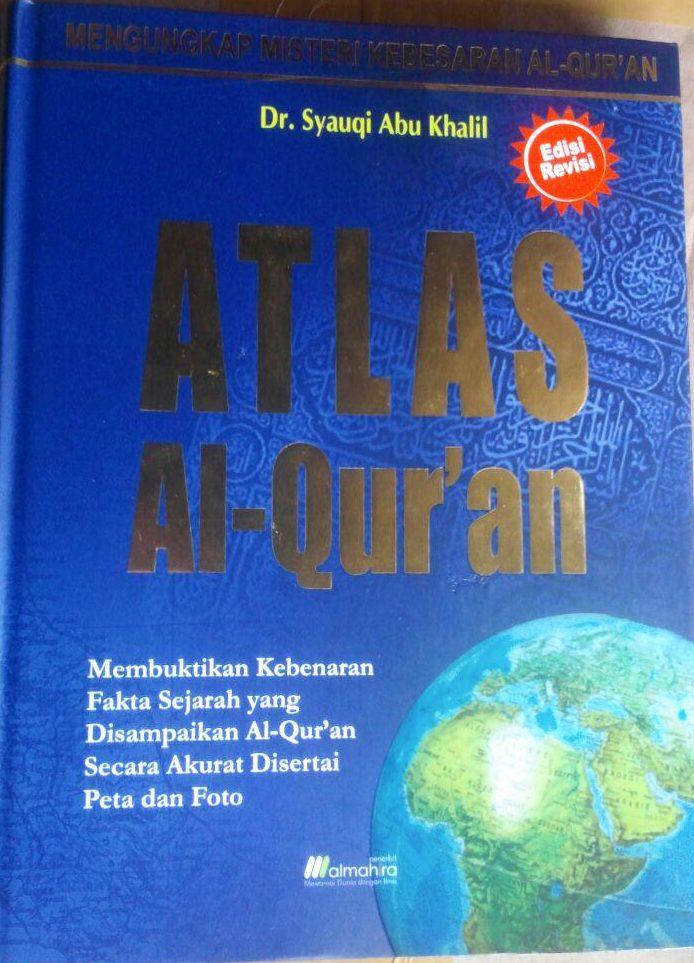 BK2967 Buku Atlas Al-Qur'an 250.000 15% 212.500 Almahira Syauqi Abu Kholil cover 2