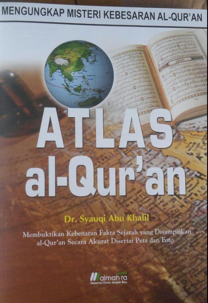 BK2967 Buku Atlas Al-Qur'an 250.000 15% 212.500 Almahira Syauqi Abu Kholil isi