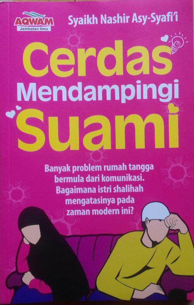 BK2969 Buku Cerdas Mendampingi Suami 55.000 20% 44.000 Aqwam Nashir Asy-Syafi'i cover 2