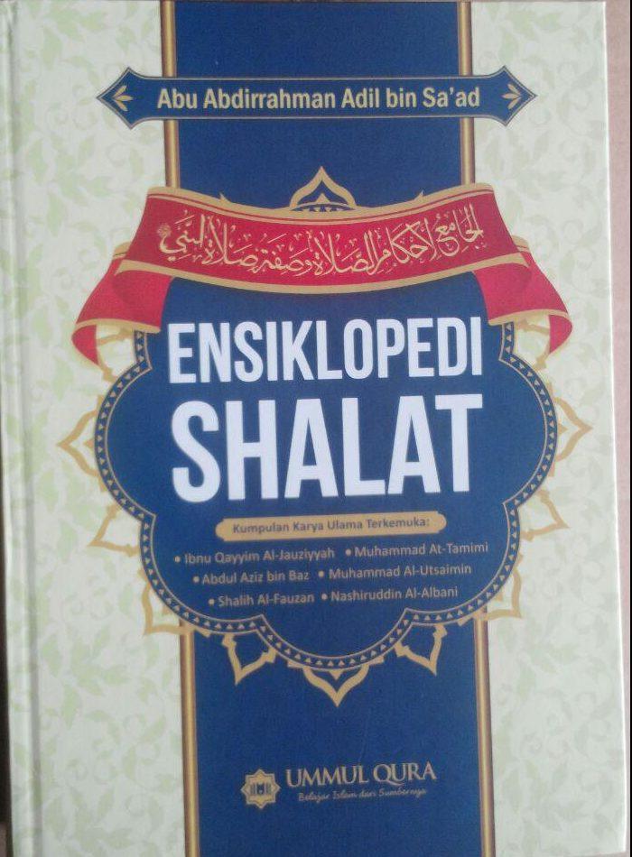 Buku Ensiklopedi Shalat Kumpulan Karya Ulama Terkemuka 129.000 20% 103.200 Ummul Qura Abu Abdirrahman Adil bin Sa'ad cover 3