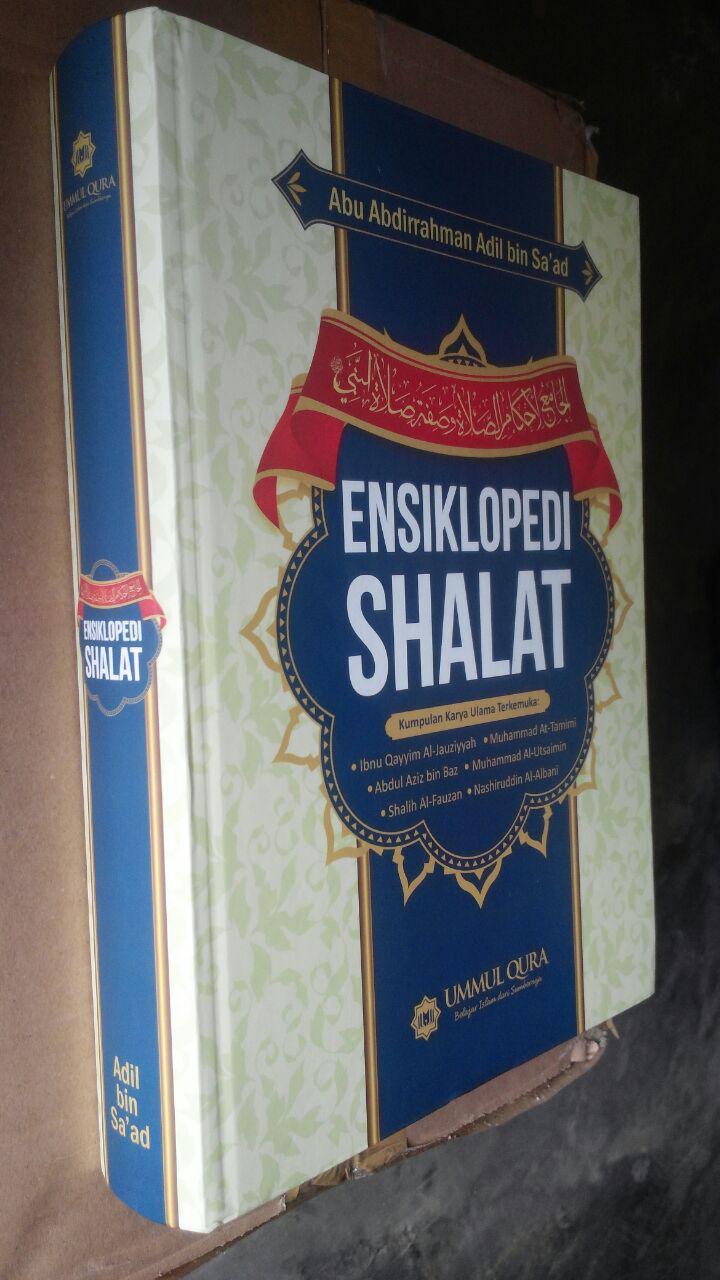 Buku Ensiklopedi Shalat Kumpulan Karya Ulama Terkemuka 129.000 20% 103.200 Ummul Qura Abu Abdirrahman Adil bin Sa'ad cover