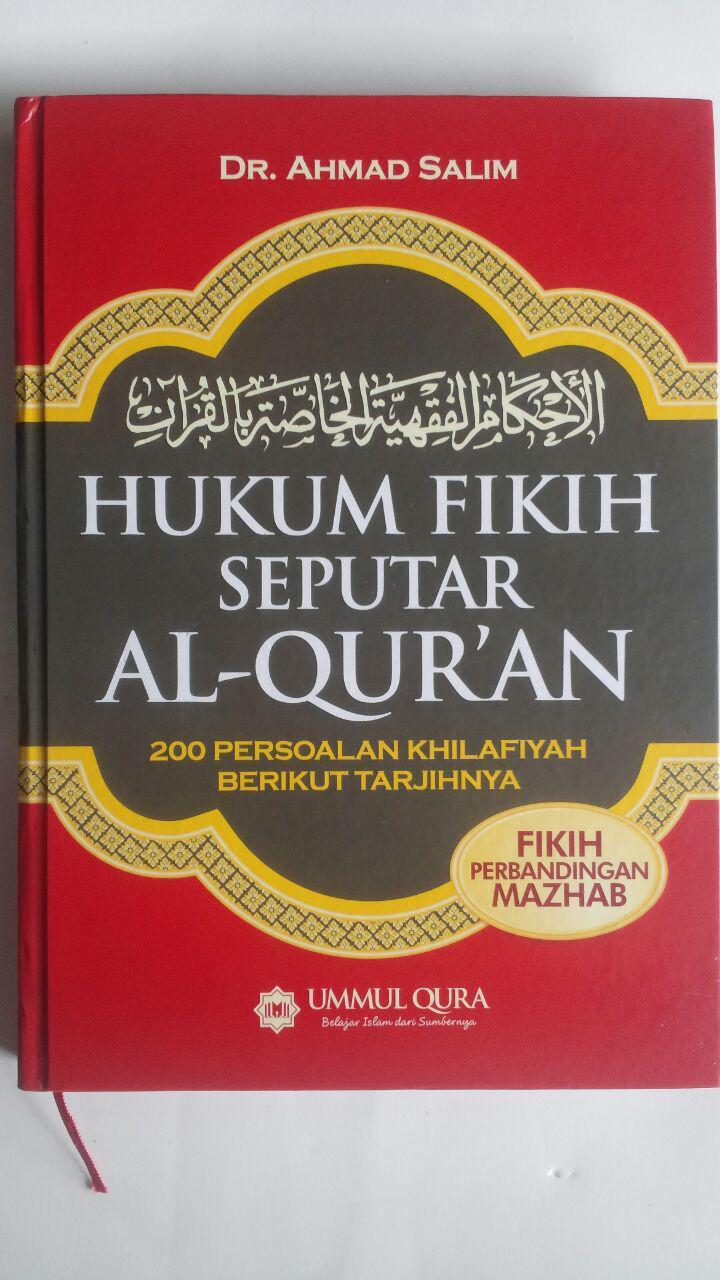 Buku Hukum Fikih Seputar Al-Qur'an 200 Persoalan Khilafiyah 59.000 20% 47.200 Ummul Qura Ahmad Salim cover 3