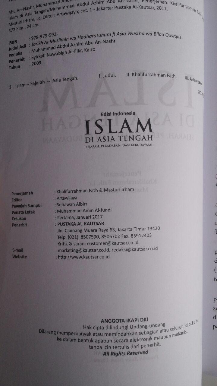 Buku Islam Di Asia Tengah Sejarah Peradaban Dan Kebudayaan 78.000 20% 62.400 Pustaka Al-Kautsar Muhammad Abdul Adzim isi