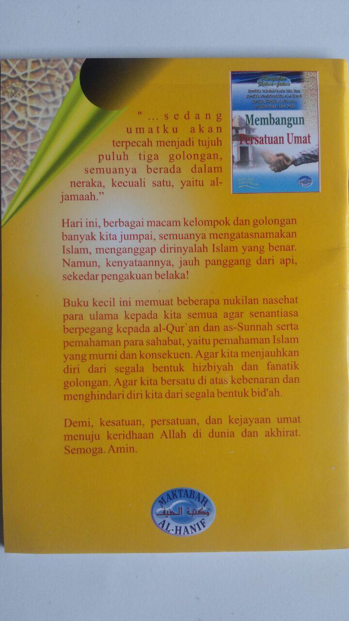 Buku Kumpulan Fatwa-Fatwa Membangun Persatuan 8.000 15% 6.800 Maktabah Al-Hanif Abdul Azin bin Baz, Shalih Al-Fauzan, Bakr Abu Zaid isi cover