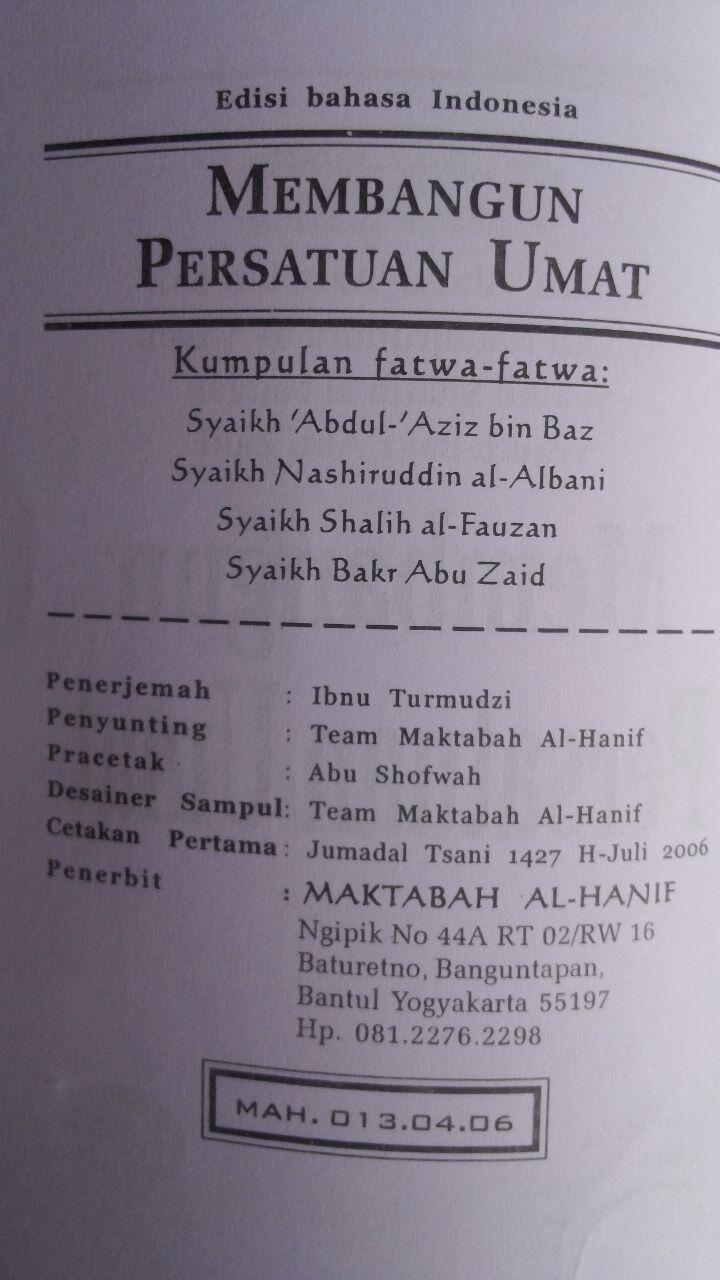 Buku Kumpulan Fatwa-Fatwa Membangun Persatuan 8.000 15% 6.800 Maktabah Al-Hanif Abdul Azin bin Baz, Shalih Al-Fauzan, Bakr Abu Zaid isi