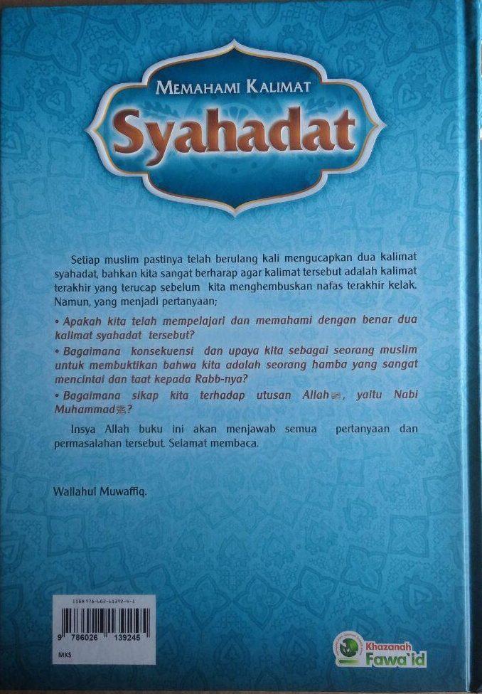 Buku Memahami Kalimat Syahadat Menurut Aqidah Ahlussunnah 99.000 20% 79.200 Khazanah Fawaid Yazid bin Abdul Qadir Jawas cover 3