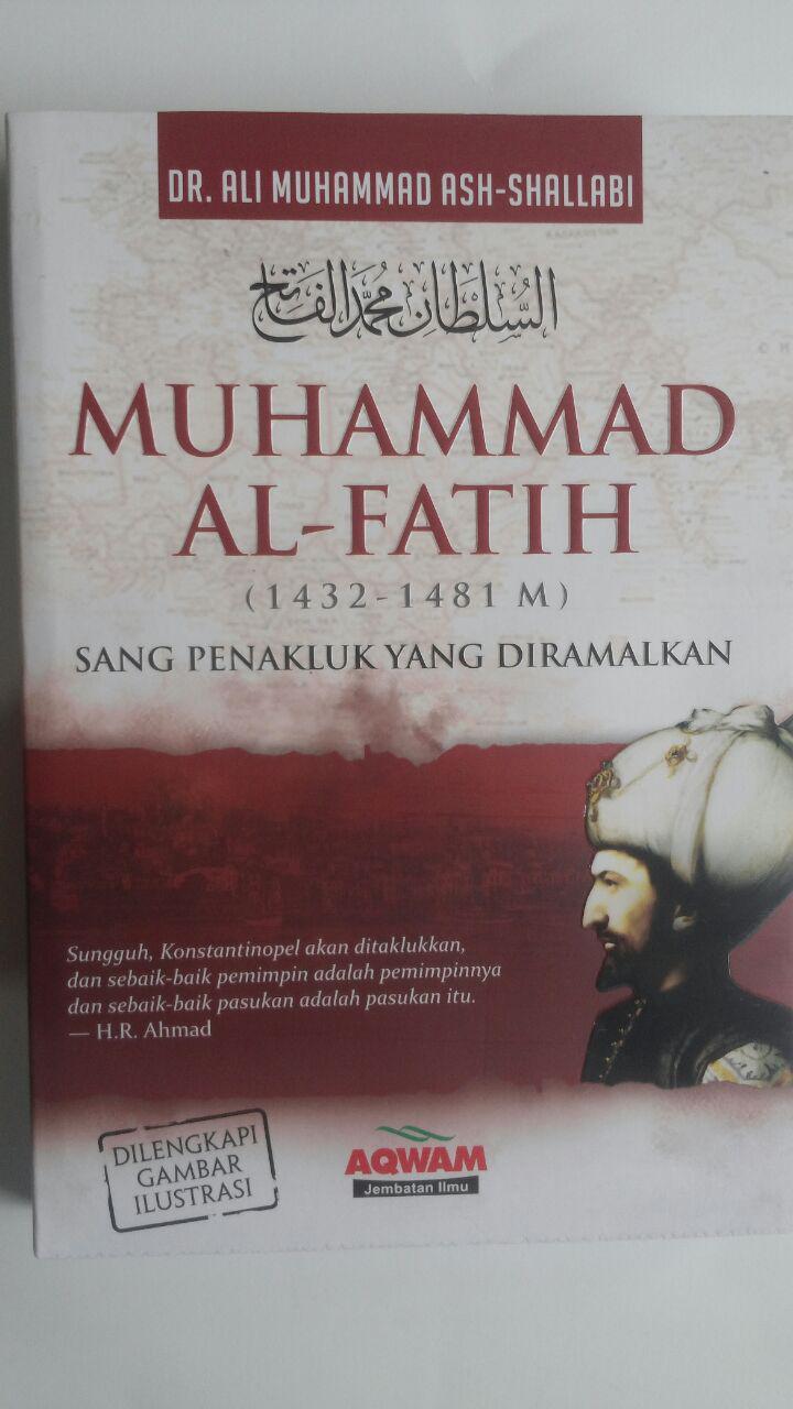 Buku Muhammad Al-Fatih Sang Penakluk Yang Diramalkan 69.000 20% 55.200 Aqwam Ali Muhammad Ash-Shallabi cover 2