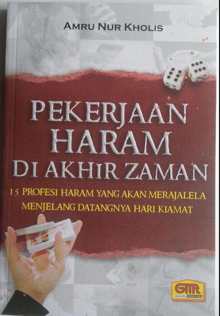 Buku Pekerjaan Haram Di Akhir Zaman 15 Profesi Haram 42,000 15% 35,700 Granada Mediatama cover 2