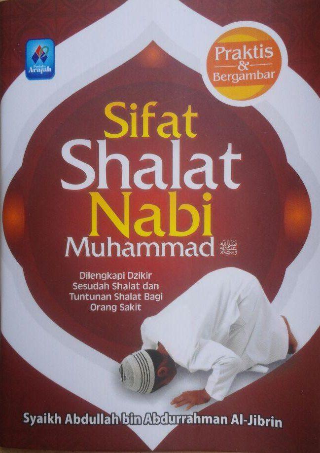 Buku Saku Sifat Shalat Nabi Muhammad Plus Dzikir Bergambar 5.000 15% 4.250 Pustaka Arafah Abdullah bin Abdurrahman Al Jibrin cover