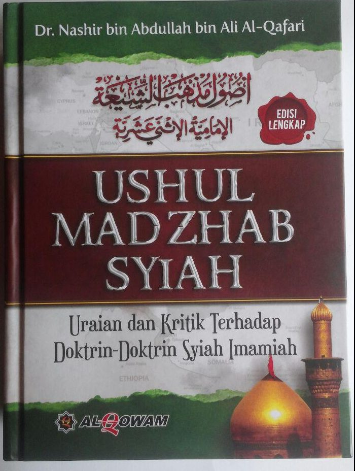 Buku Ushul Madzhab Syiah Uraian Dan Kritik Doktrin Syiah Imamiyah 300,000 20% 240,000 Al-Qowam cover 3