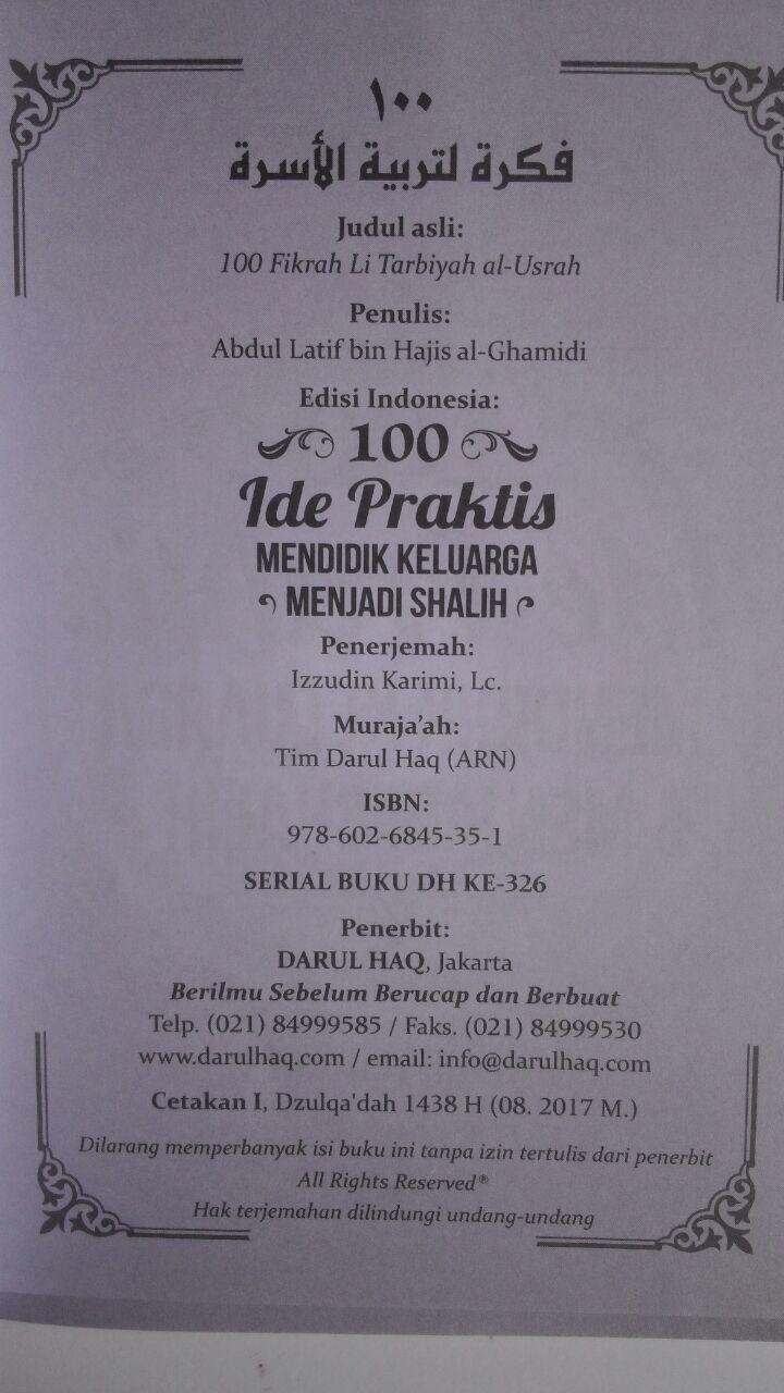 Buku 100 Ide Prakis Mendidik Keluarga Menjadi Shalih 15.000 15% 12.750 Darul Haq Abdul Lathif bin Hajis Al-Ghamidi isi 2