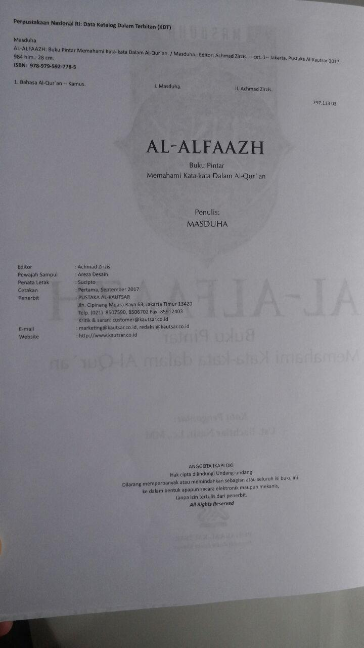 Buku Al-Alfaazh Buku Pintar Memahami Kata-Kata Dalam Al-Qur'an 298.000 20% 238.400 Pustaka Al-Kautsar Masduha isi