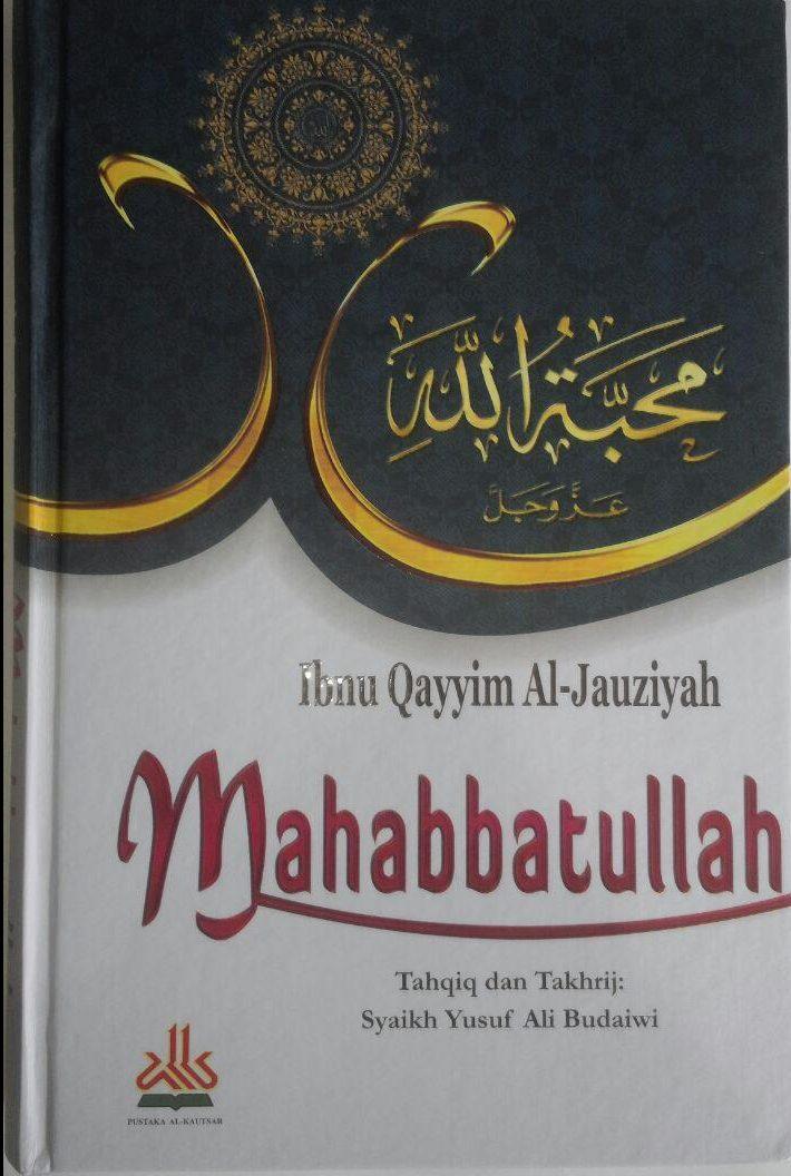 Buku Mahabbatullah Cinta Kepada Allah 110.000 20% 88.000 Pustaka Al-Kautsar Ibnu Qayyim Al-Jauziyyah cover 2