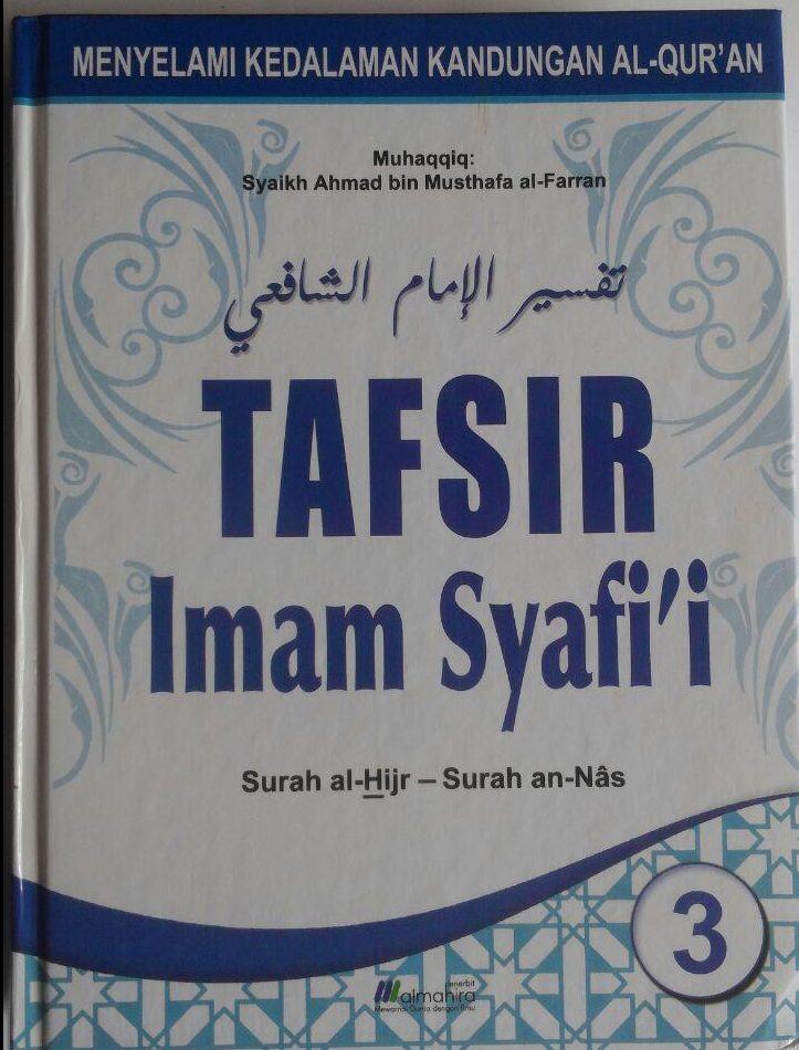 Buku Tafsir Imam Syafi'I Surat Al-Fatihah Sampai An-Nas 599.000 20% 479.200 Almahira Imam Asy-Syafi'i cover 3
