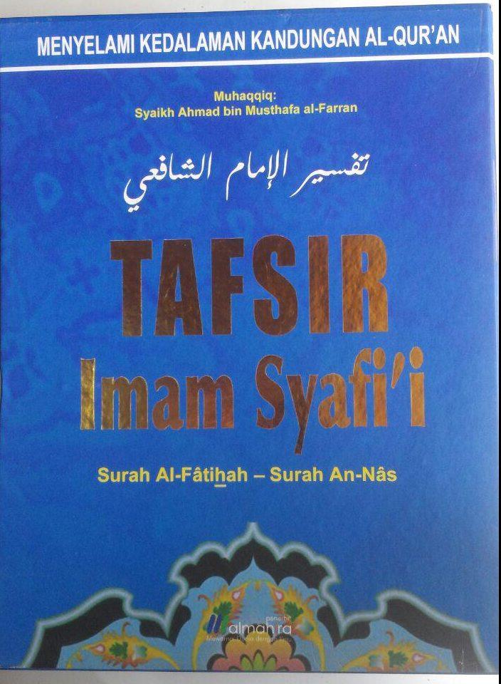 Buku Tafsir Imam Syafi'I Surat Al-Fatihah Sampai An-Nas 599.000 20% 479.200 Almahira Imam Asy-Syafi'i cover 4