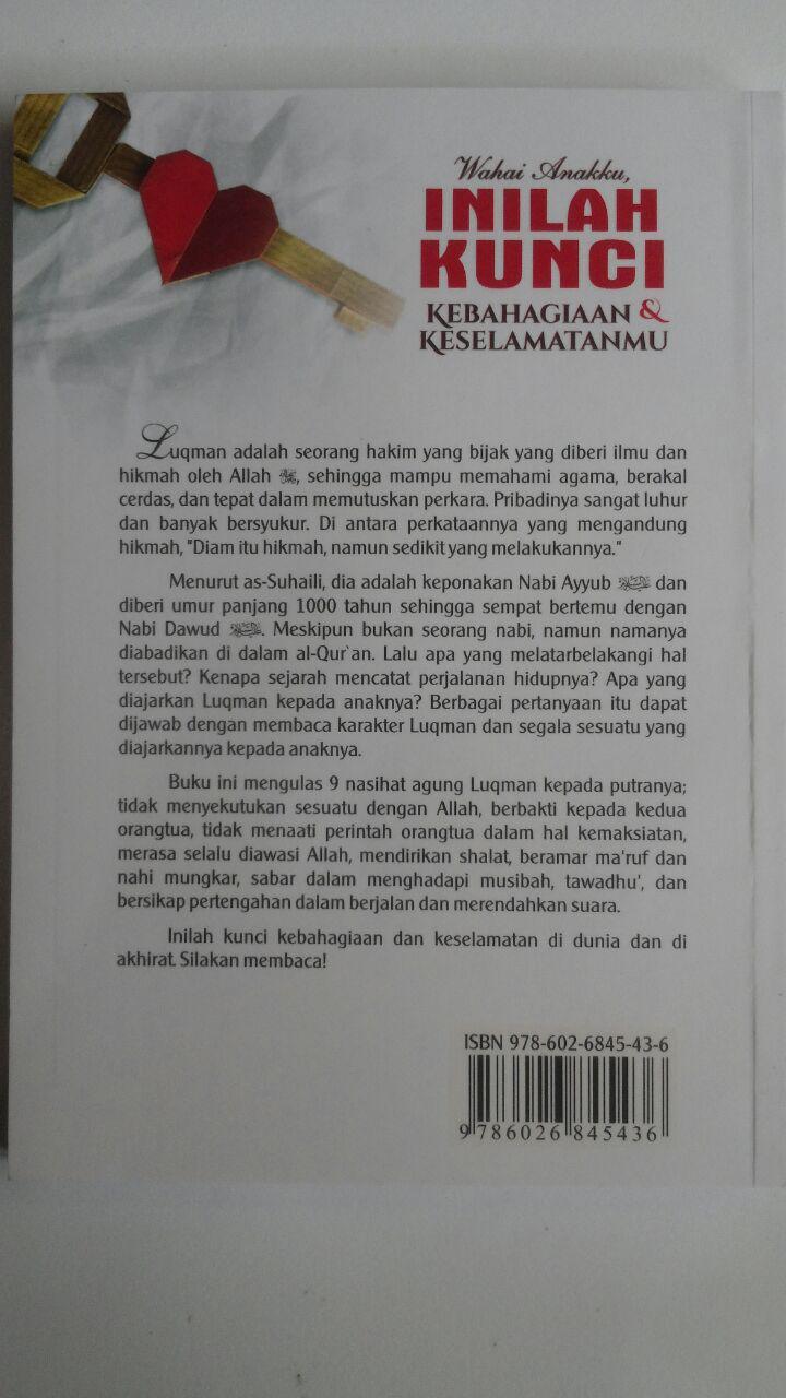 Buku Wahai Anakku Inilah Kunci Kebahagiaan Dan Keselamatanmu 24.000 15% 20.400 Darul Haq Uwayyadh bin Humud al-Athaway cover