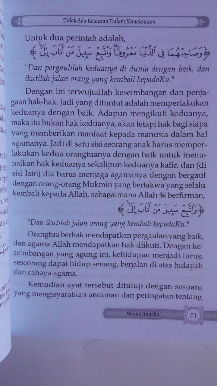 Buku Wahai Anakku Inilah Kunci Kebahagiaan Dan Keselamatanmu 24.000 15% 20.400 Darul Haq Uwayyadh bin Humud al-Athaway isi 3