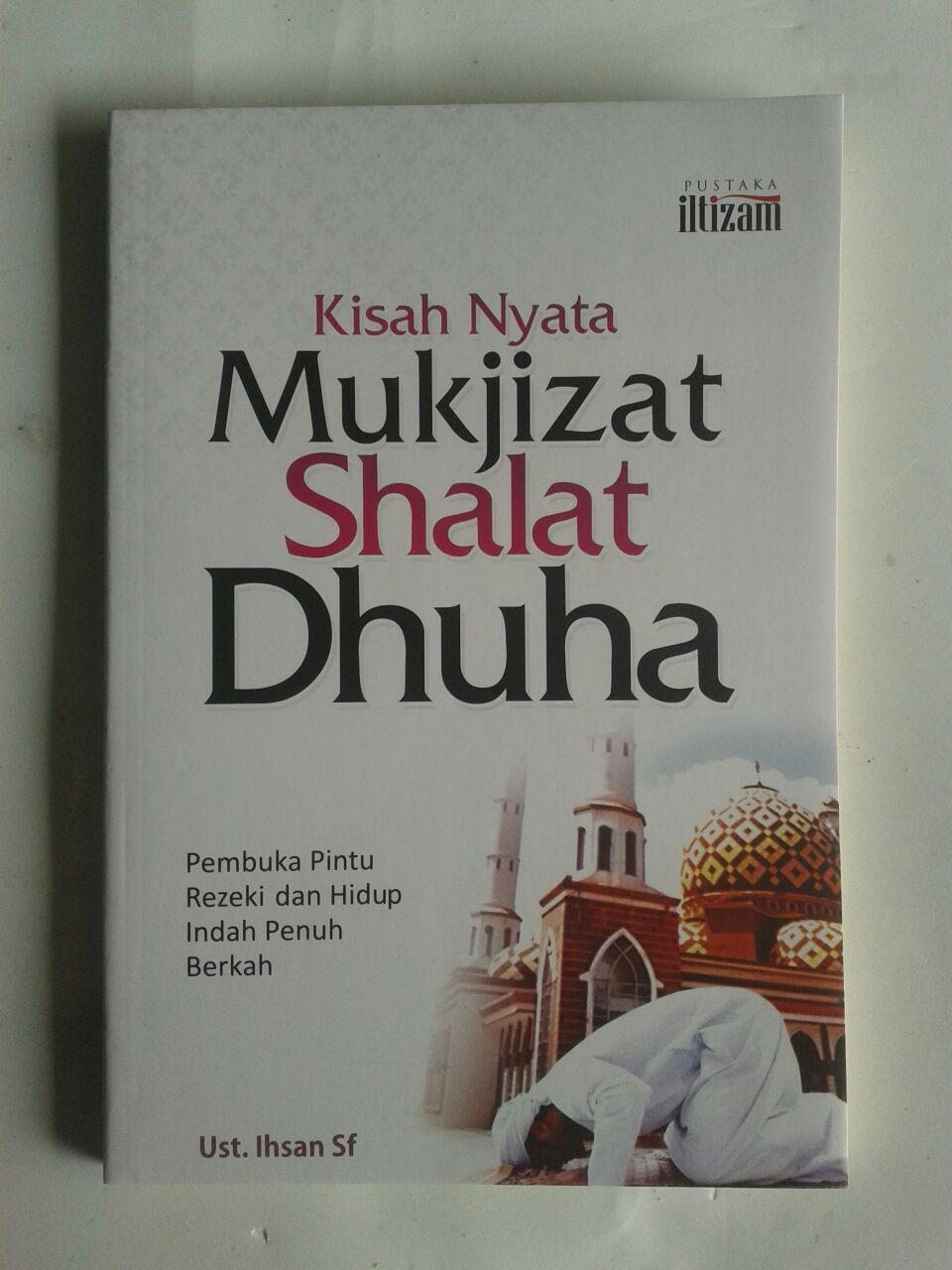 Buku Kisah Nyata Mukjizat Shalat Dhuha Pembuka Pintu Rezeki cover 2