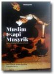 Buku-Muslim-Tetapi-Musyrik-