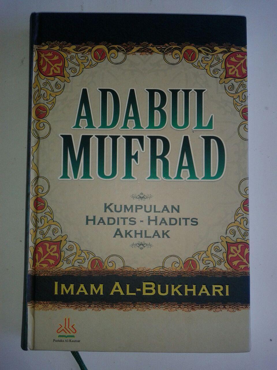 Buku Adabul Mufrad Kumpulan Hadits-Hadits Akhlak cover 2