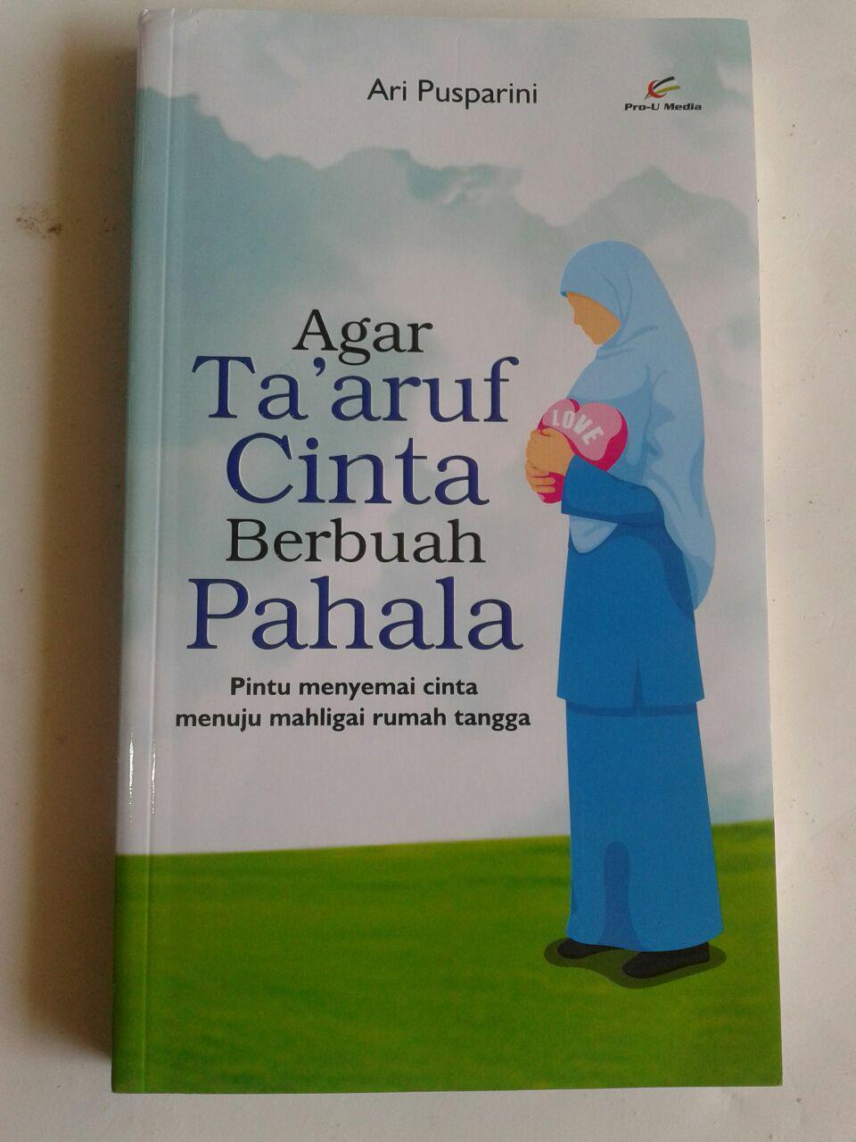 Buku Agar Taaruf Cinta Berbuah Pahala cover 2