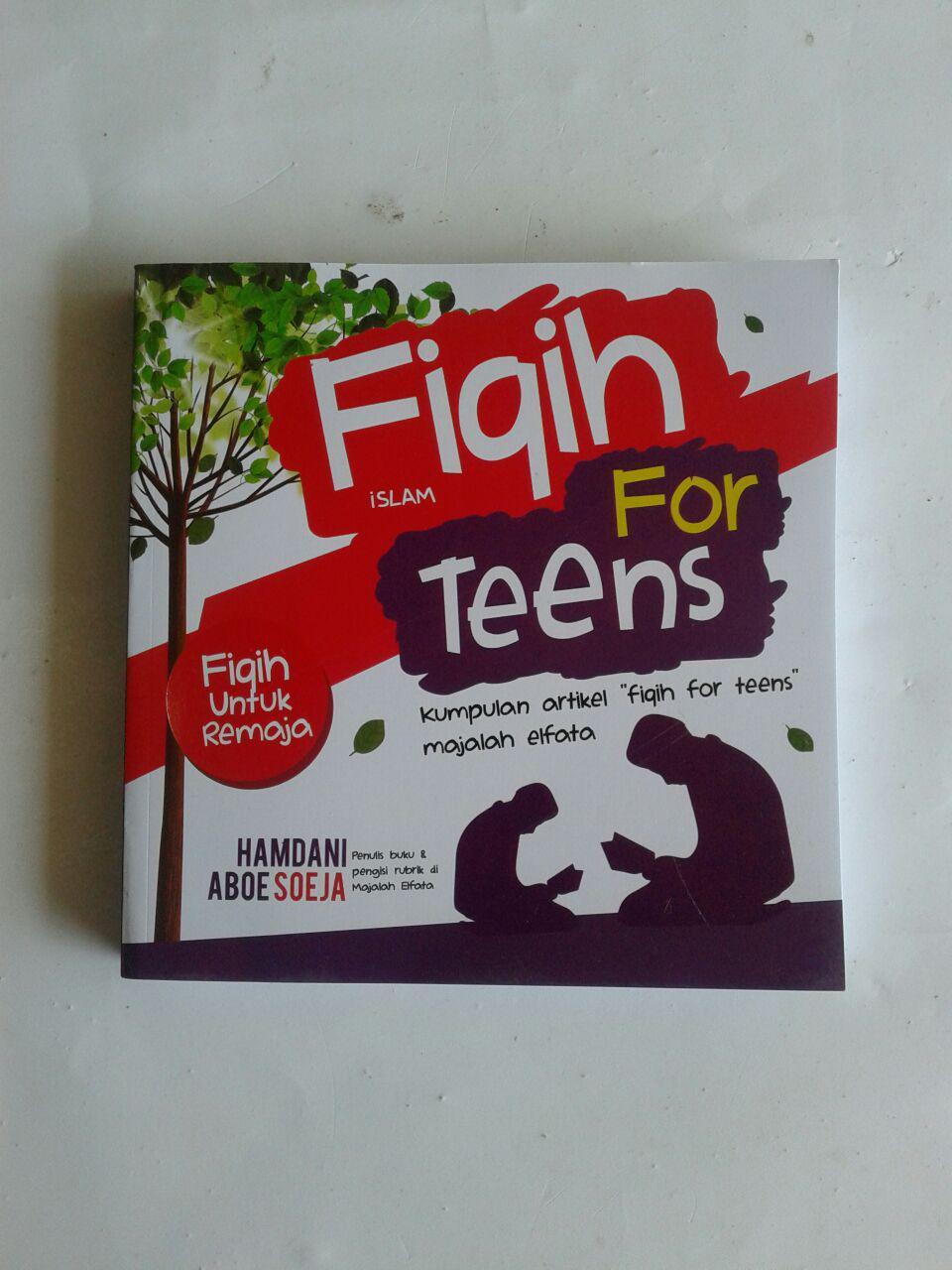Buku Fiqih Islam For Teens Fiqih Untuk Remaja cover 2