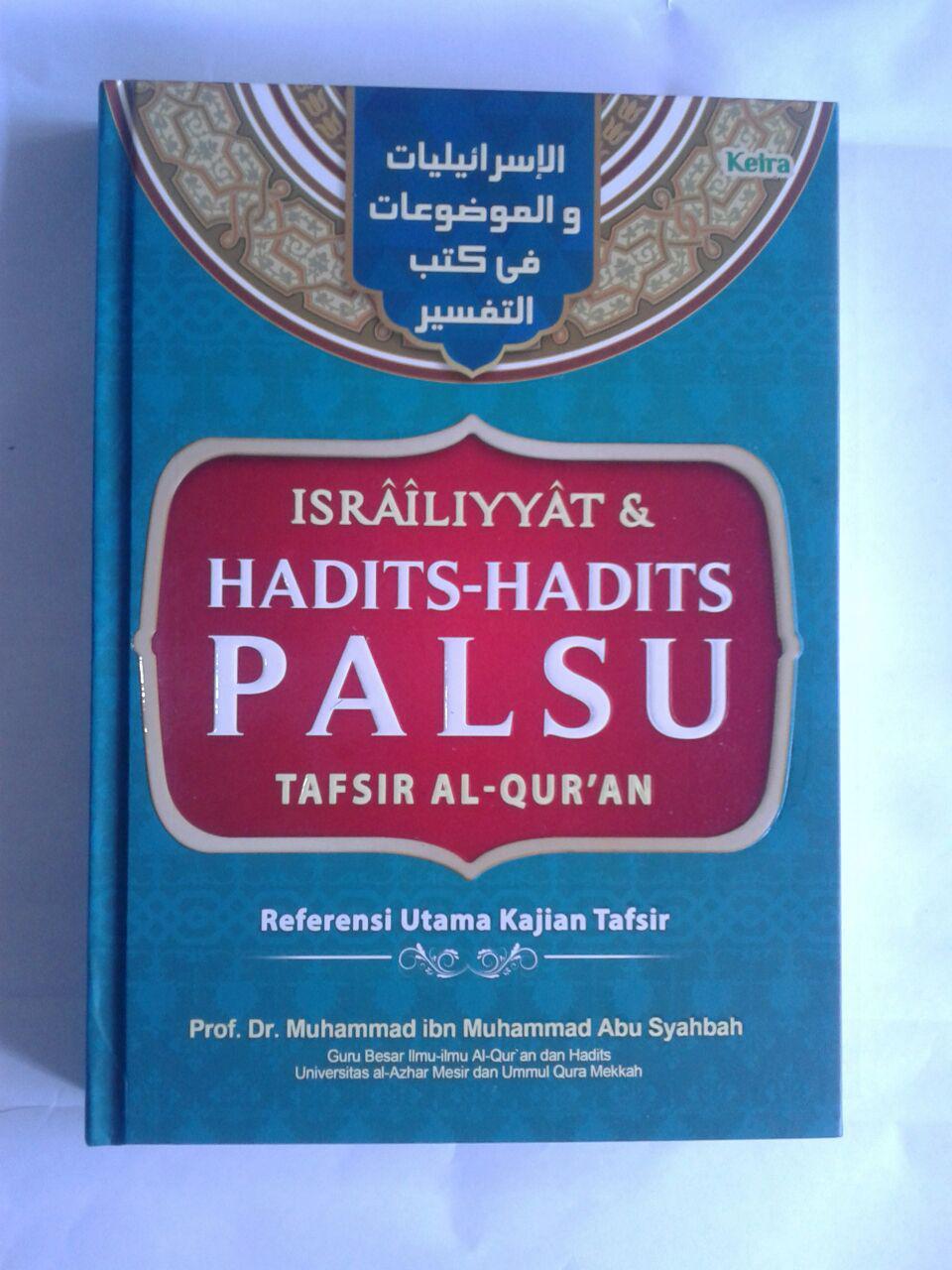 Buku Israiliyyat Dan Hadits-Hadits Palsu Tafsir Al-Qur'an cover 2
