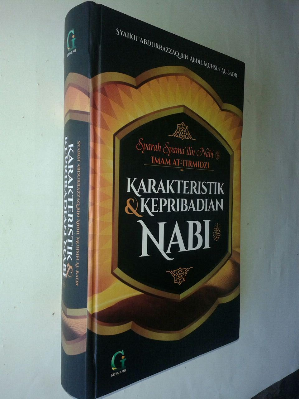Buku Karakteristik Dan Kepribadian Nabi Syarah Syamailin Nabi cover 2