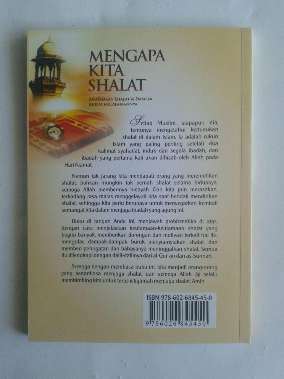 Buku Mengapa Kita Shalat Keutamaan Shalat Dan Dampak Buruk Melalaikannya cover