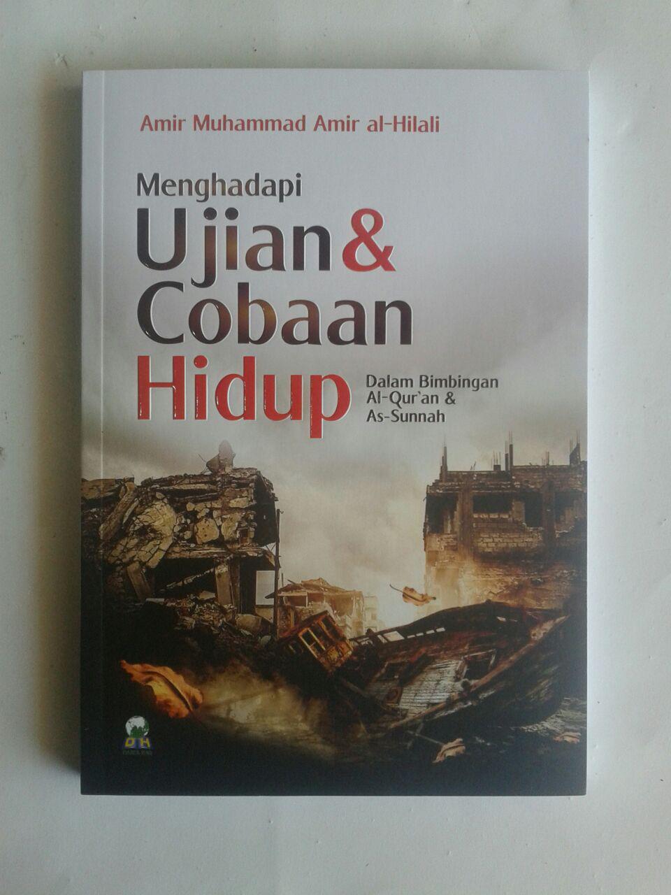 Buku Menghadapi Ujian Dan Cobaan Hidup Dalam Bimbingan Quran Sunnah cover 2