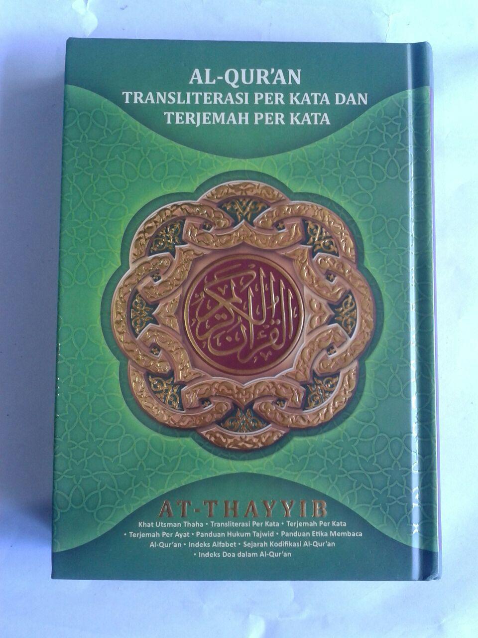 Al-Qur'an Transliterasi Perkata Terjemah Perkata Ath-Thayyib A5 cover 2