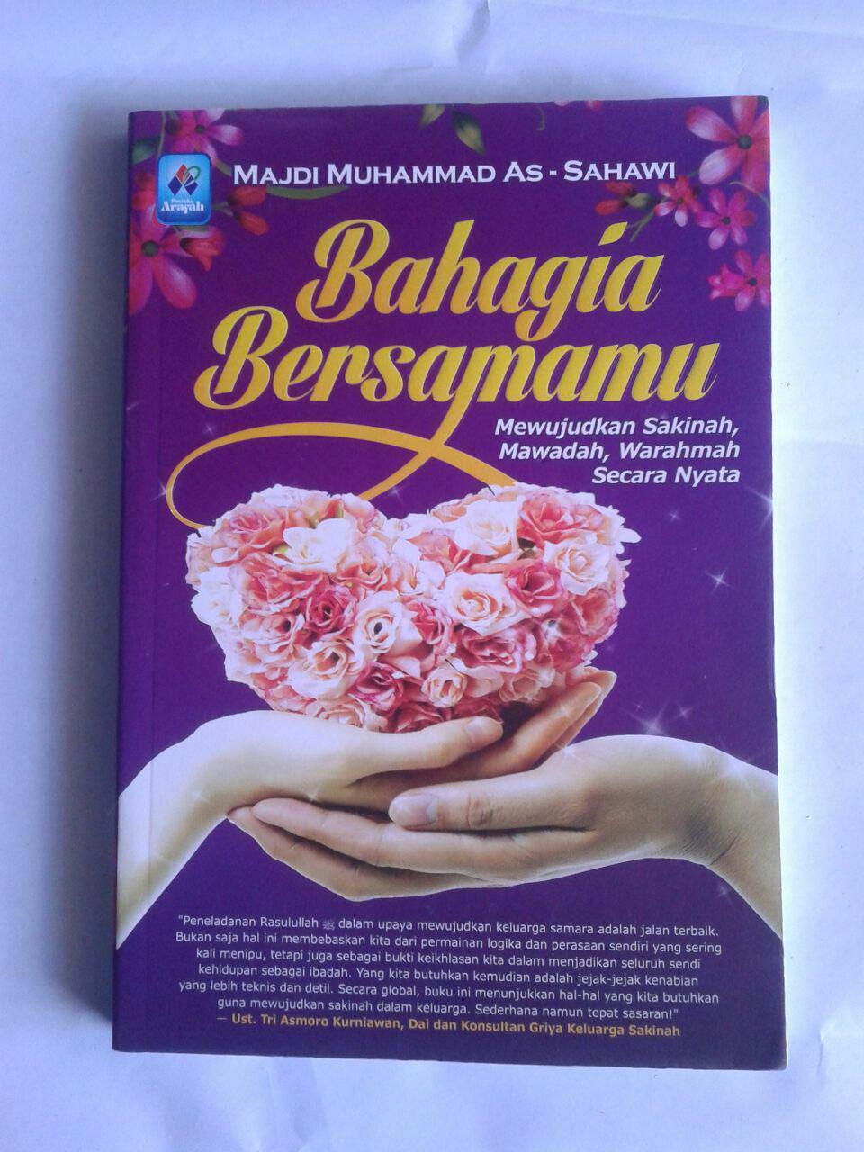 Buku Bahagia Bersamamu Mewujudkan Sakinah Mawadah Warahmah cover 2