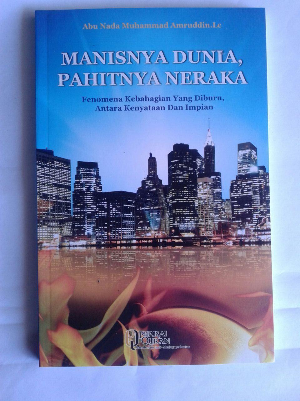 Buku Manisnya Dunia Pahitnya Neraka cover 2