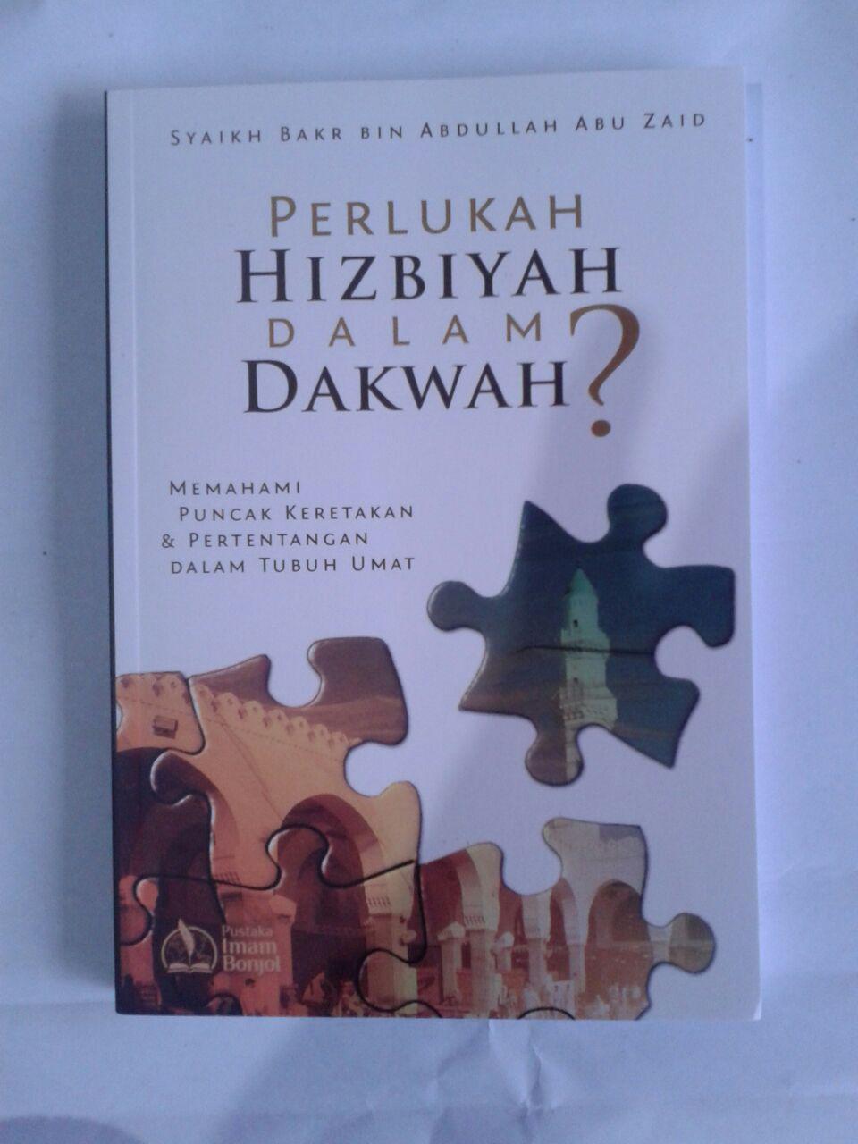 Buku Perlukan Hizbiyah Dalam Dakwah cover 3