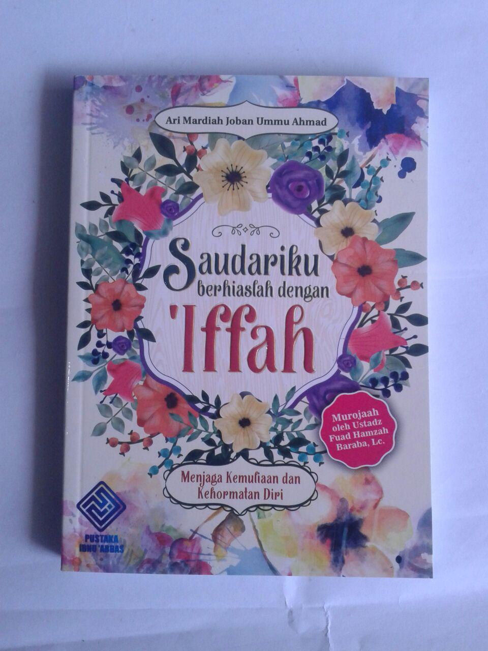 Buku Saudariku Berhiaslah Dengan Iffah Kehormatan Diri cover 2