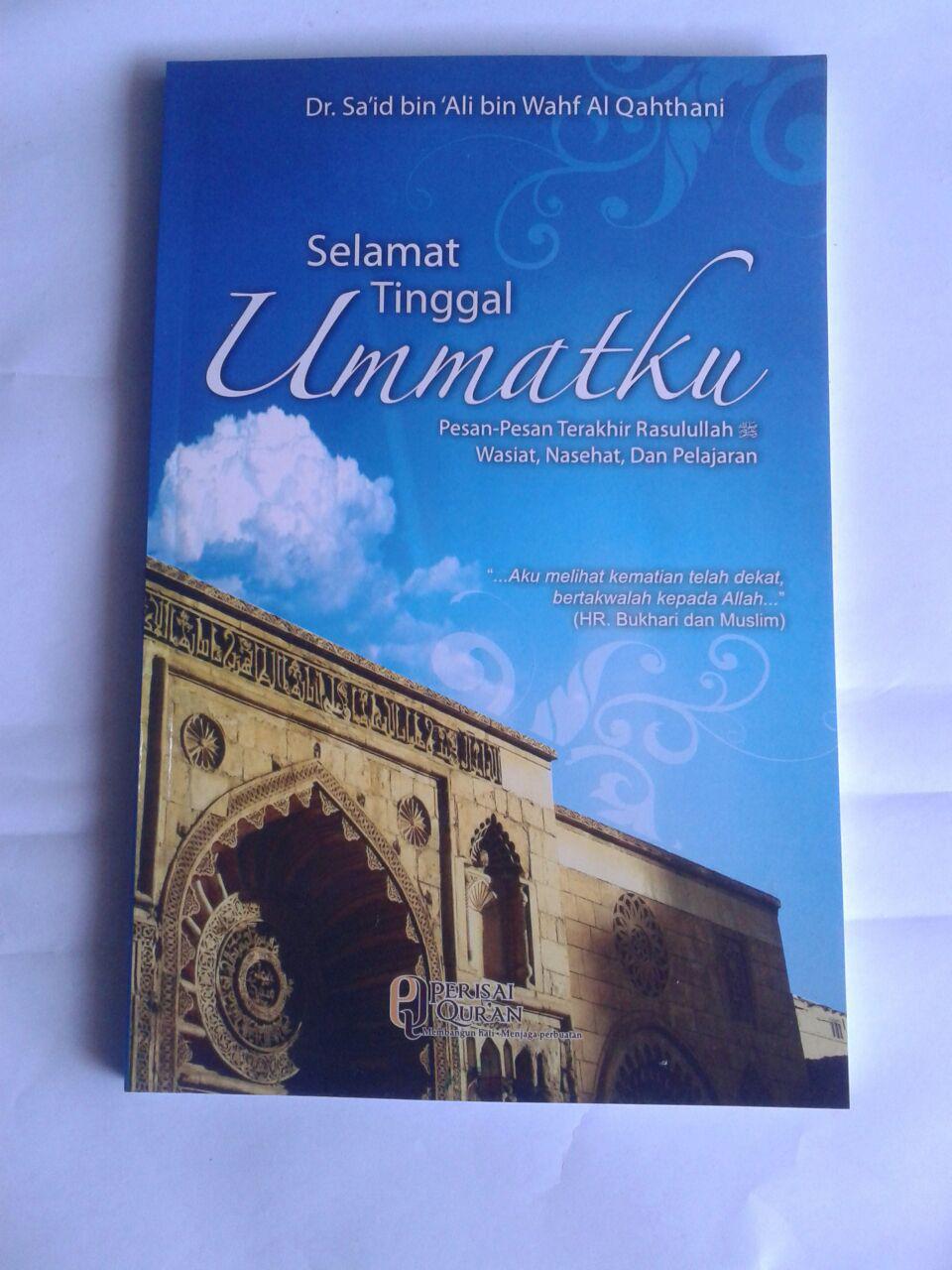Buku Selamat Tinggal Umatku Pesan Pesan Terakhir Rasulullah cover 2