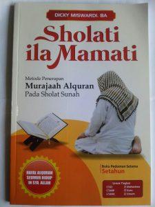 Buku Sholati Ila Mamati Metode Penerapan Murajaah Alquran Pada Sholat Sunnah cover 2