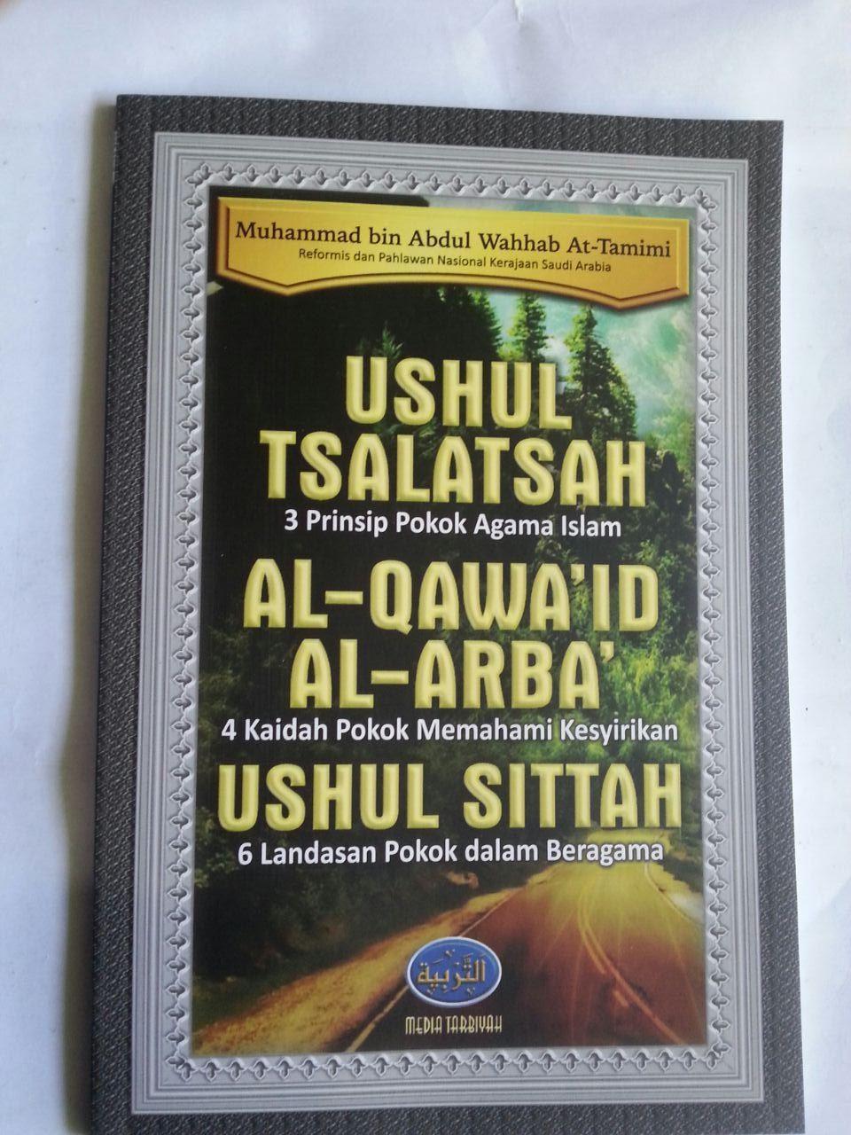 Buku Ushul Tsalatsah Al-Qawa'id Al-Arba' Ushul Sittah cover