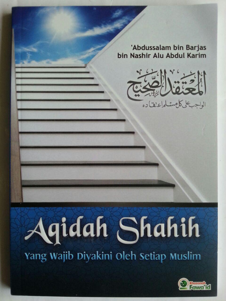 Buku Aqidah Shahih Yang Wajib Diyakini Oleh Setiap Muslim cover 2