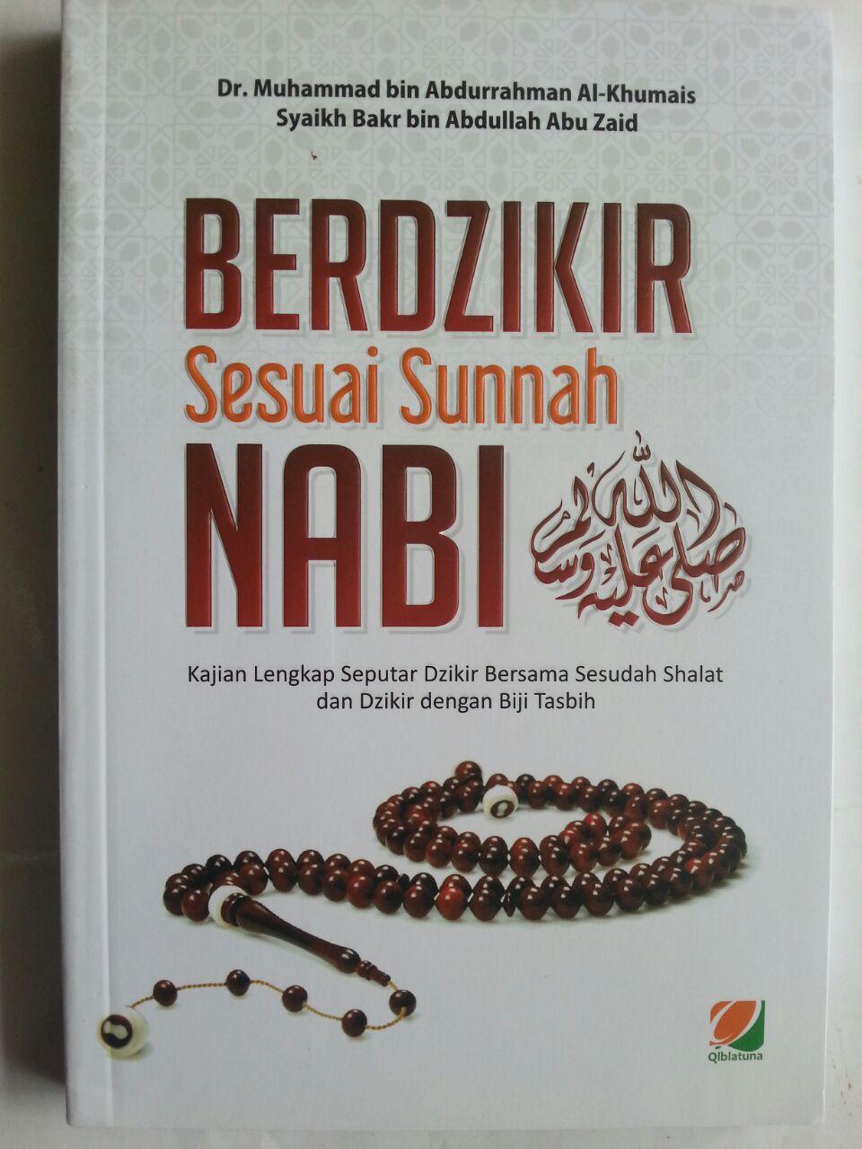 Buku Berdzikir Sesuai Sunnah Nabi Kajian Lengkap Seputar Dzikir Bersama cover 2