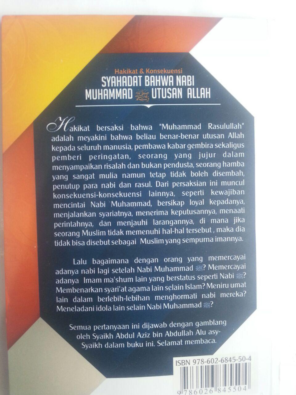 Buku Hakikat Dan Konsekuensi Syahadat Nabi Muhammad Utusan Allah cover