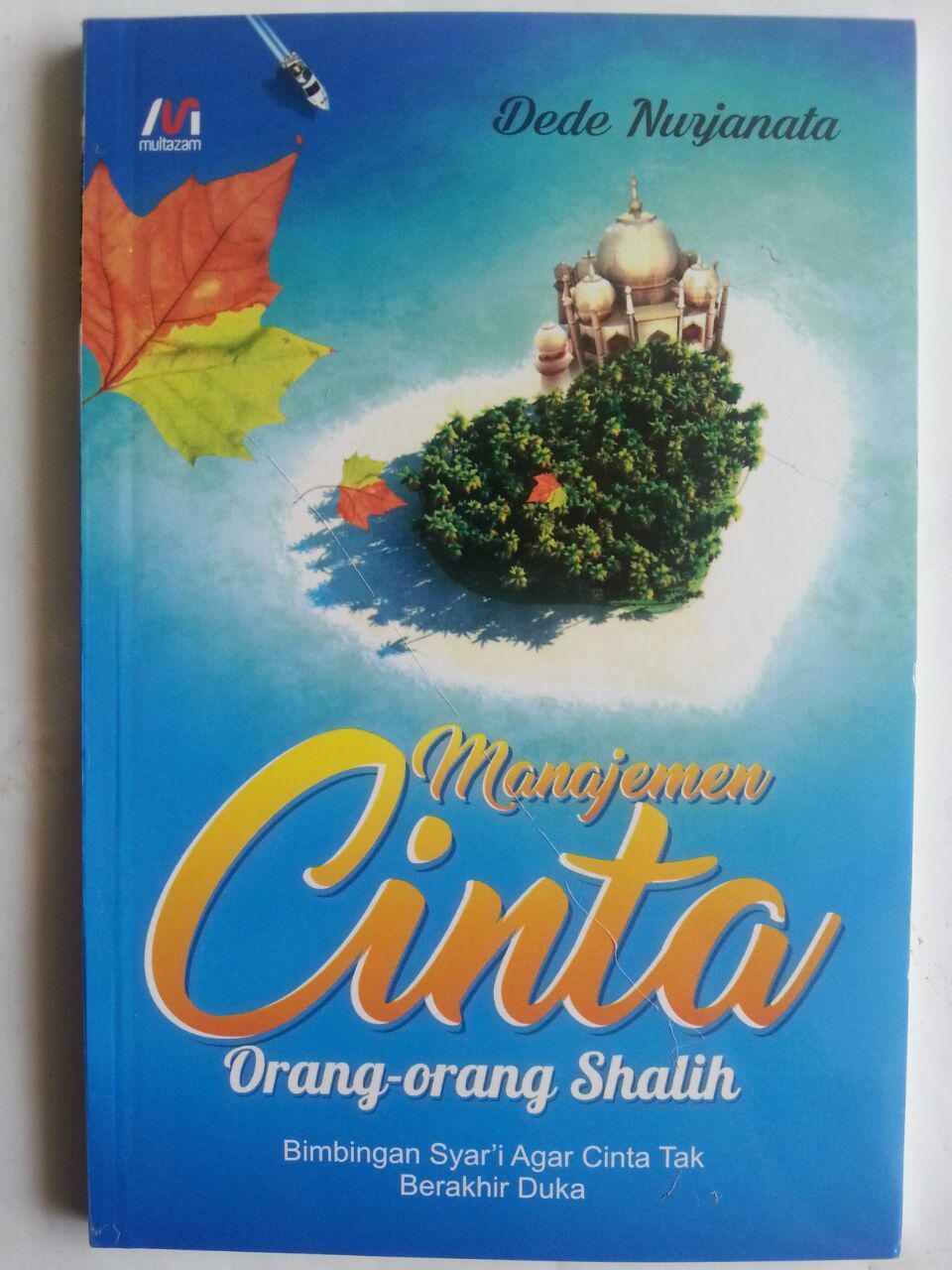 Buku Manajemen Cinta Orang-Orang Shalih Agar Cinta Tak Berahir Duka cover 2