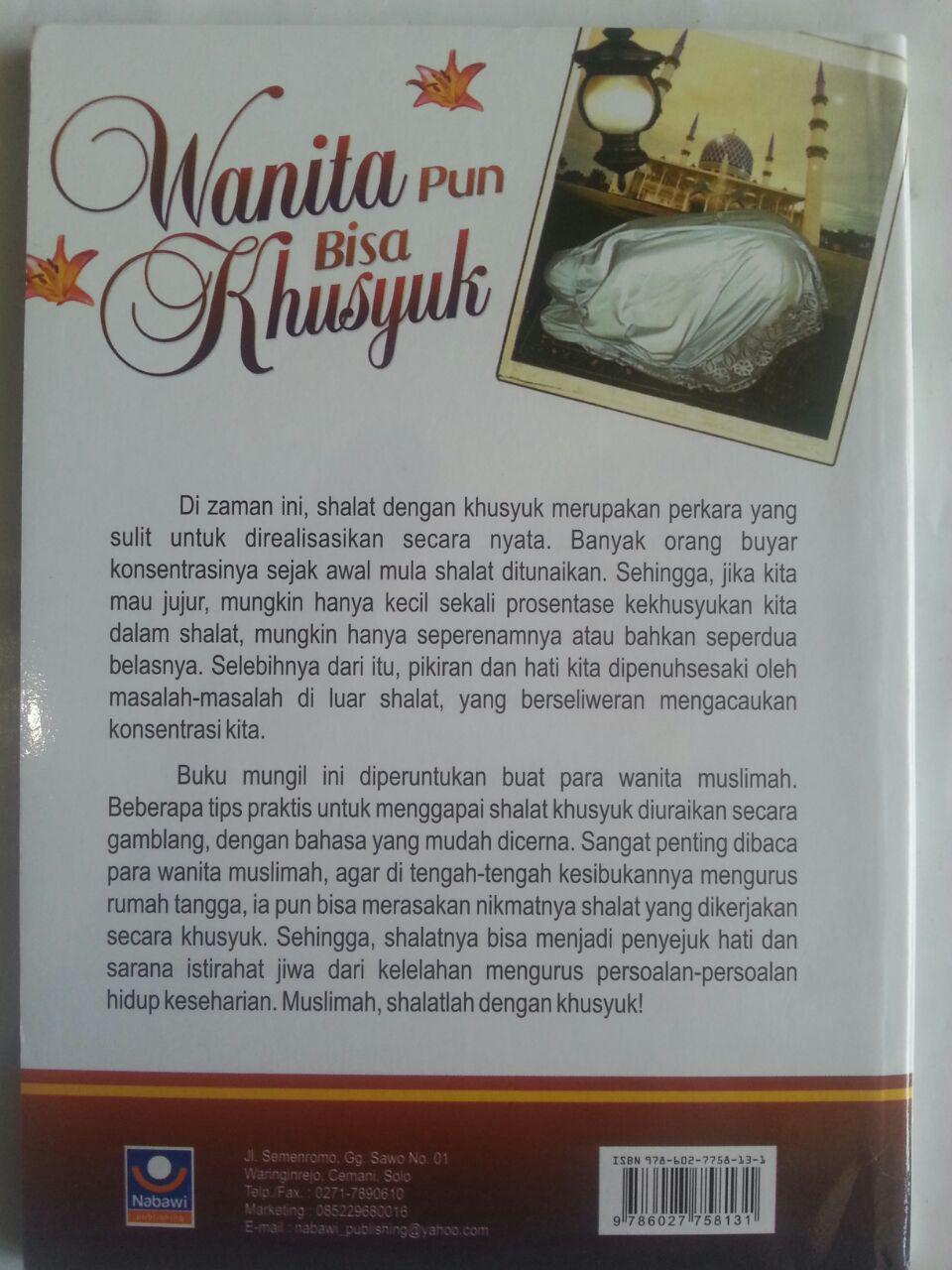 Buku Muslimah Pun Bisa Khusyuk Bagaima Khusyuk Dalam Shalat cover