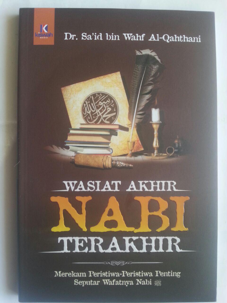 Buku Wasiat Akhir Nabi Terakhir Peristiwa Penting Seputar Wafat Nabi cover 2