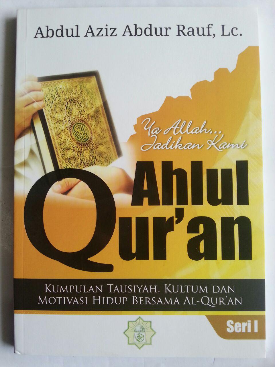 Buku Ya Allah Jadikan Kami Ahlul Quran Kumpulan Motivasi 1 cover 2