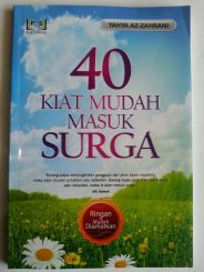 Buku 40 Kiat Mudah Masuk Surga Ringan Dan Mudah Diamalkan cover 2