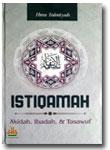 Istiqamah Pelajaran Akidah Ibadah dan Tasawuf