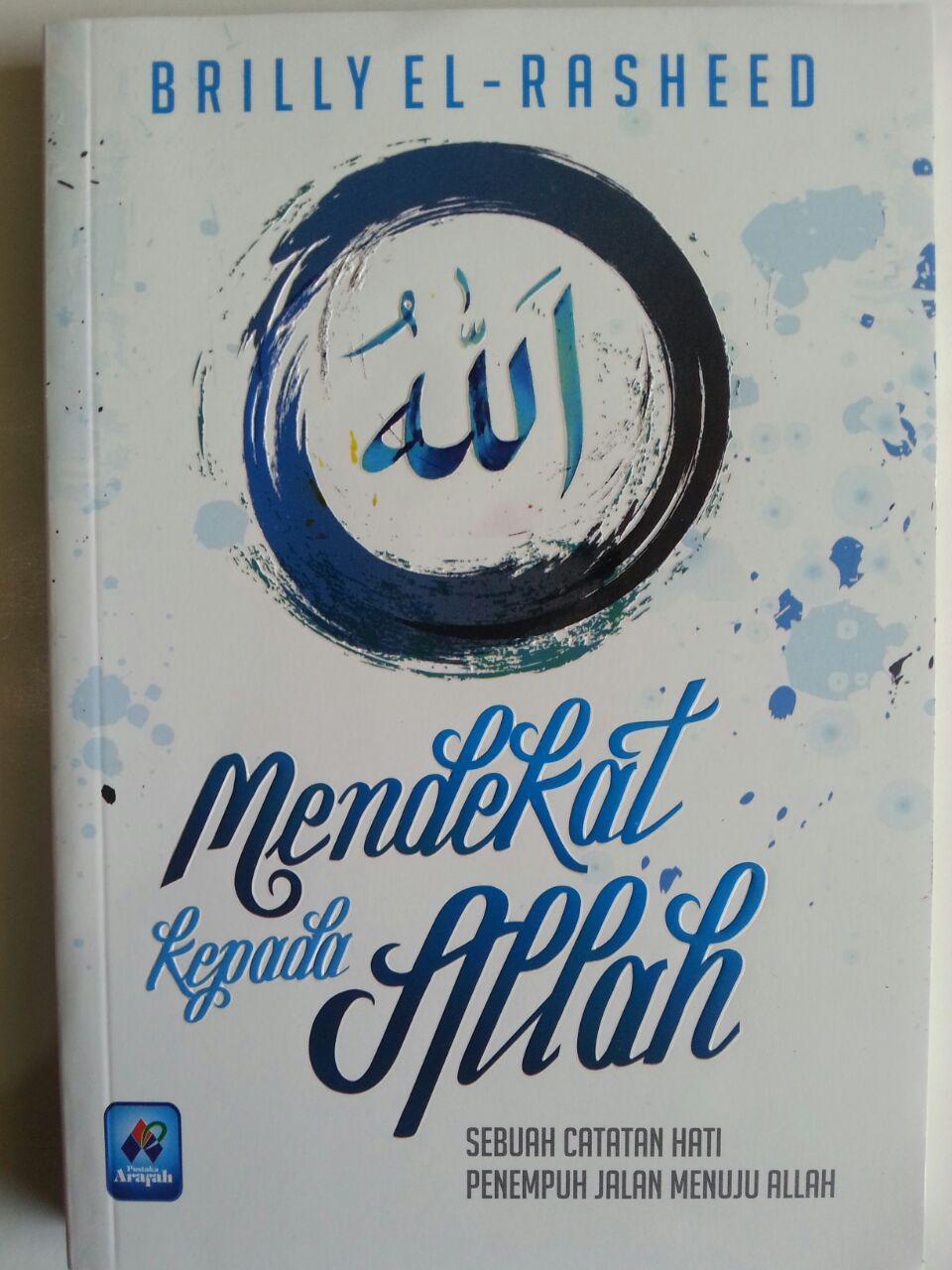 Buku Mendekat Kepada Allah Sebuah Catatan Penempuh Jalan cover 2